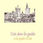 Uzès dans les guides et les guides d'Uzès
