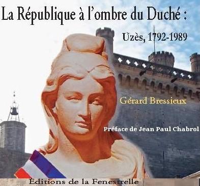La République à l'ombre du Duché : Uzès, 1792 – 1989