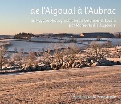 De l'Aigoual à l'Aubrac, un voyage photographique en Cévennes et Lozère