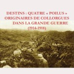 "Destins : quatre ""poilus"" originaires de Collorgues dans la Grande Guerre (1914-1918)"