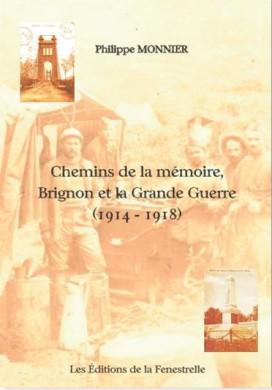 Chemins de la mémoire, Brignon et la Grande Guerre (1914 – 1918)