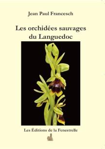 livres patrimoine des r gions les orchid es sauvages du languedoc. Black Bedroom Furniture Sets. Home Design Ideas