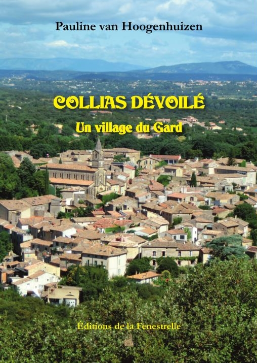 Collias dévoilé, un village du Gard