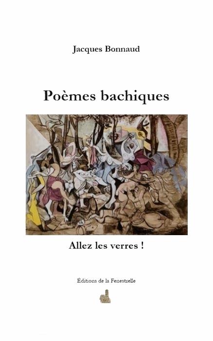 Poèmes bachiques – Allez les verres