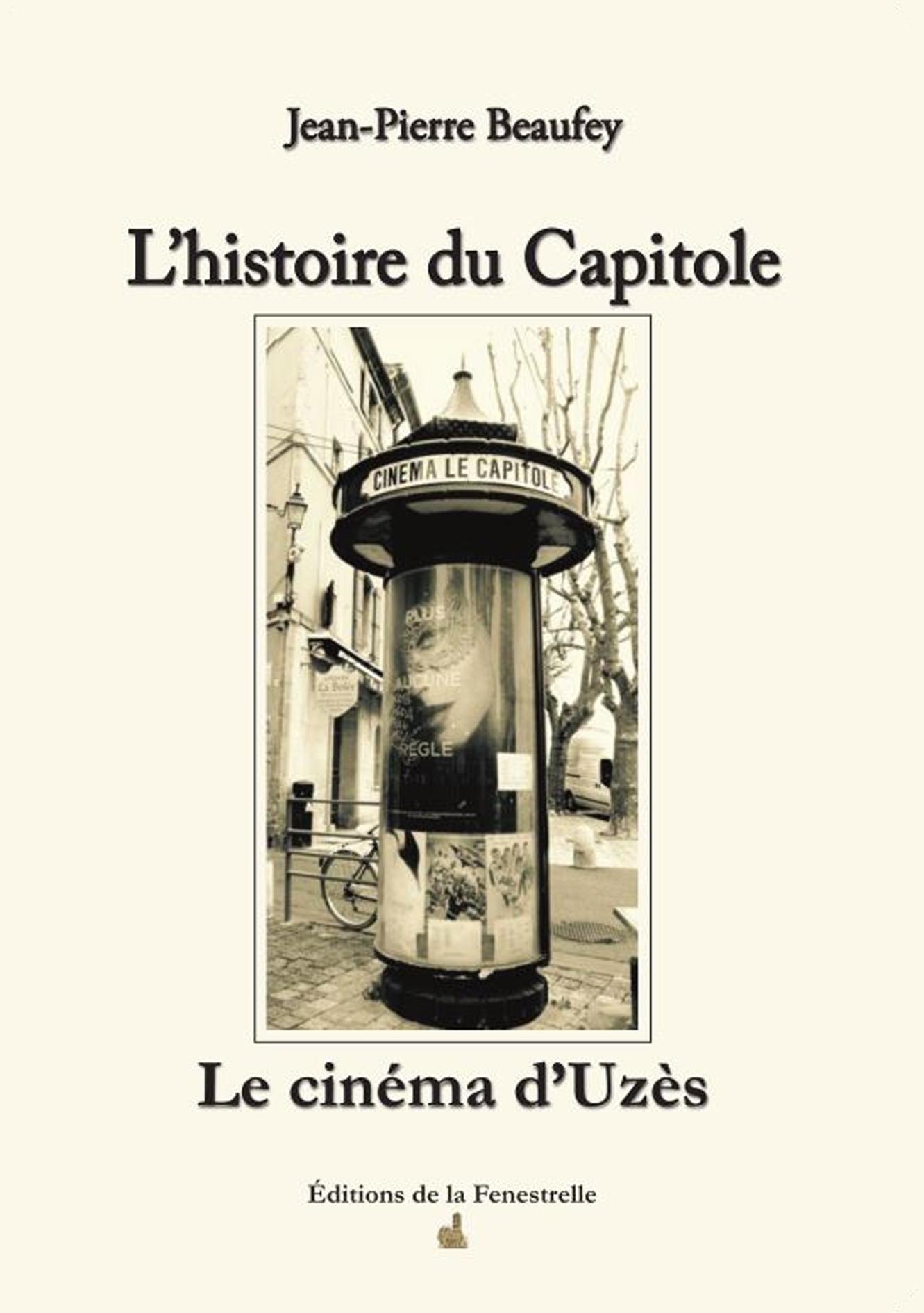 L'histoire du Capitole – Le cinéma d'Uzès