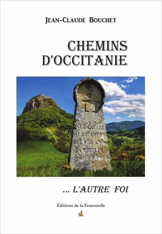 Chemins d'Occitanie… L'autre Foi
