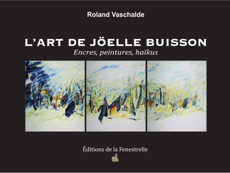 L'Art de Joëlle Buisson – Encres, peintures, haïkus