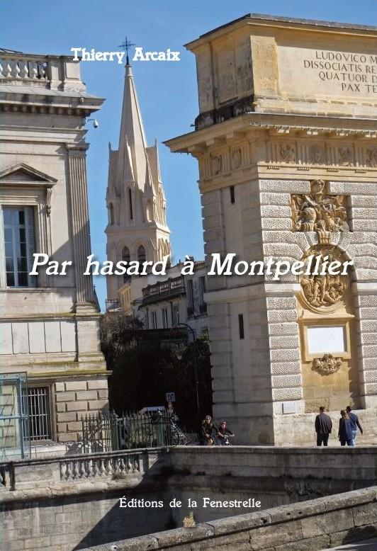 Par hasard à Montpellier