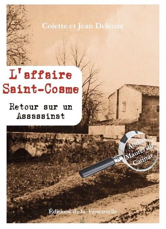 L'affaire Saint-Cosme –  Retour sur un assassinat