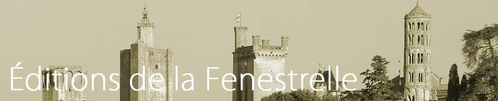 Editions de la Fenestrelle – Livres et Patrimoine