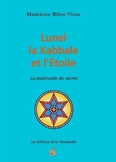 Lunel la Kabbale et l'Étoile