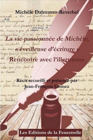 La vie passionnée de Michèle « éveilleuse d'écriture »
