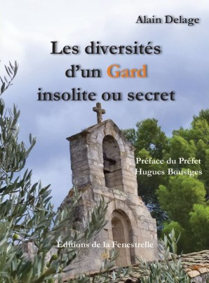 Les diversités d'un Gard insolite et secret