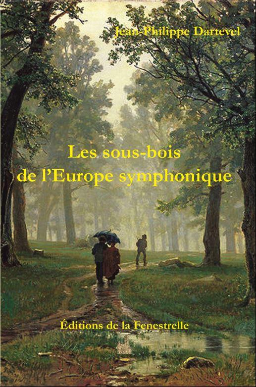Les sous-bois de l'Europe symphonique