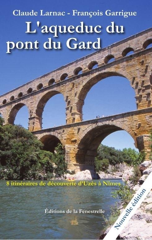 L'aqueduc du pont du Gard