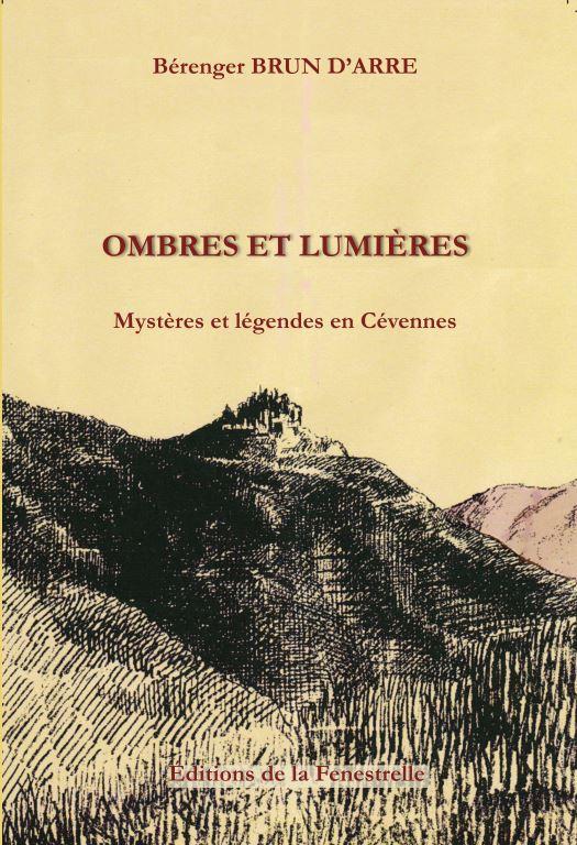 Ombres et lumières – Mystères et légendes en Cévennes