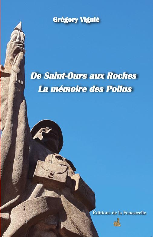 De Saint-Ours aux Roches  – La mémoire des Poilus