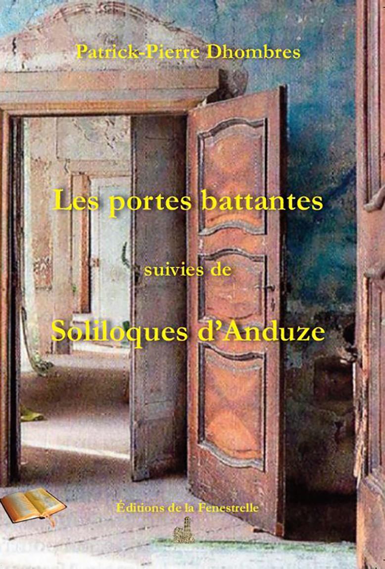 Les portes battantes suivies de Soliloques d'Anduze