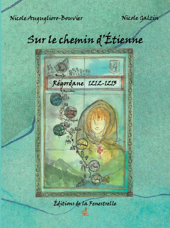 Sur le chemin d'Étienne – Régordane 1212-1213