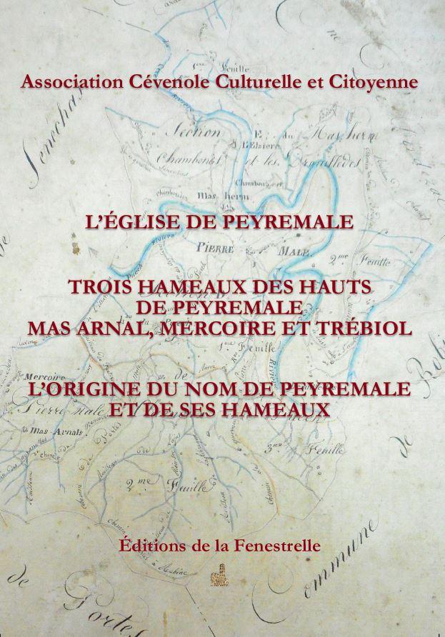 L'église de Peyremale – Trois hameaux des hauts de Peyremale Mas Arnal, Mercoire et Trébiol