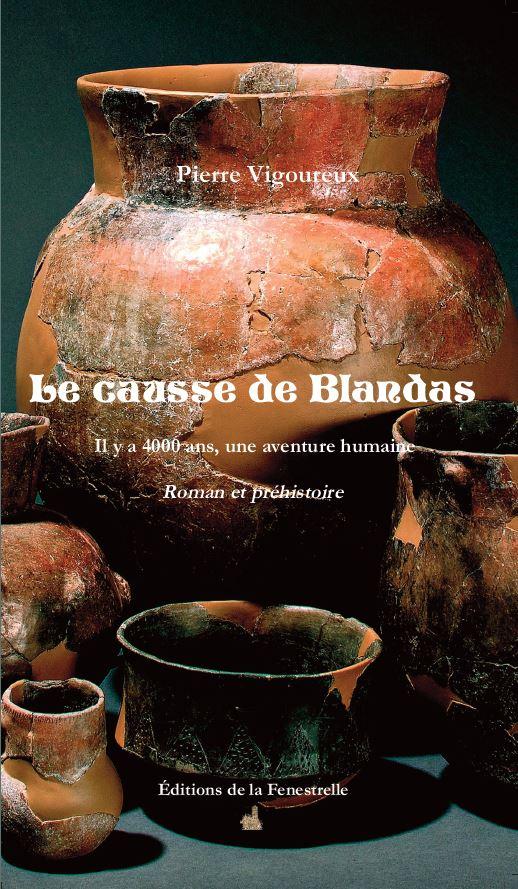 Le causse de Blandas – Il y a 4000 ans, une aventure humaine