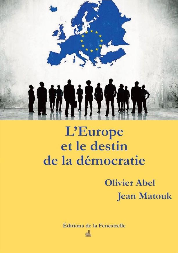 L'Europe et le destin de la démocratie