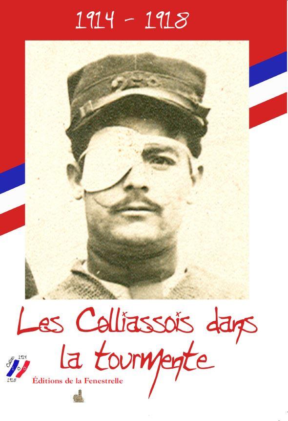 Les Colliassois dans la tourmente 1914-18