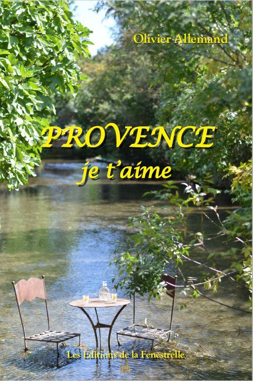 Provence, je t'aime