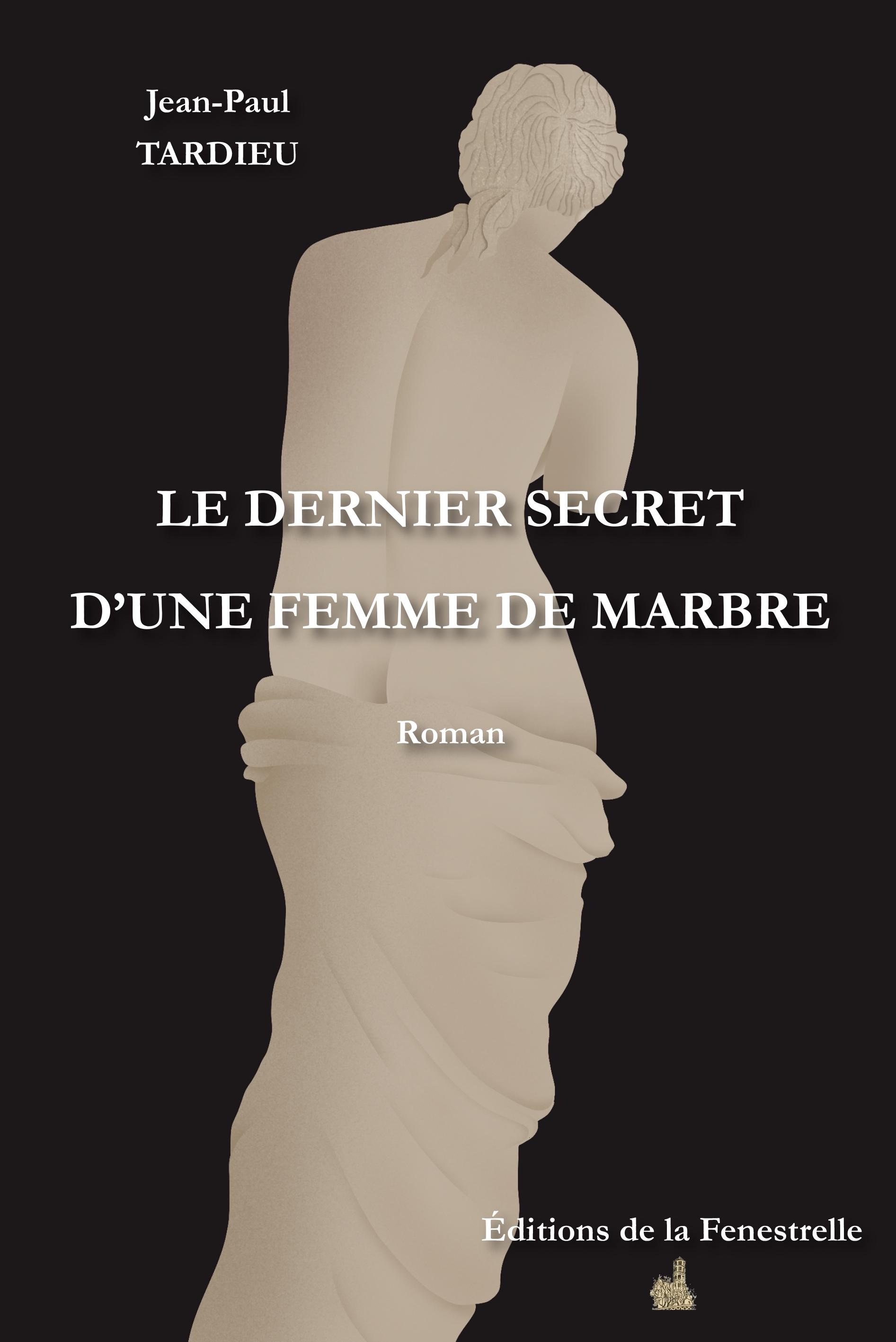 Le dernier secret d'une femme de marbre