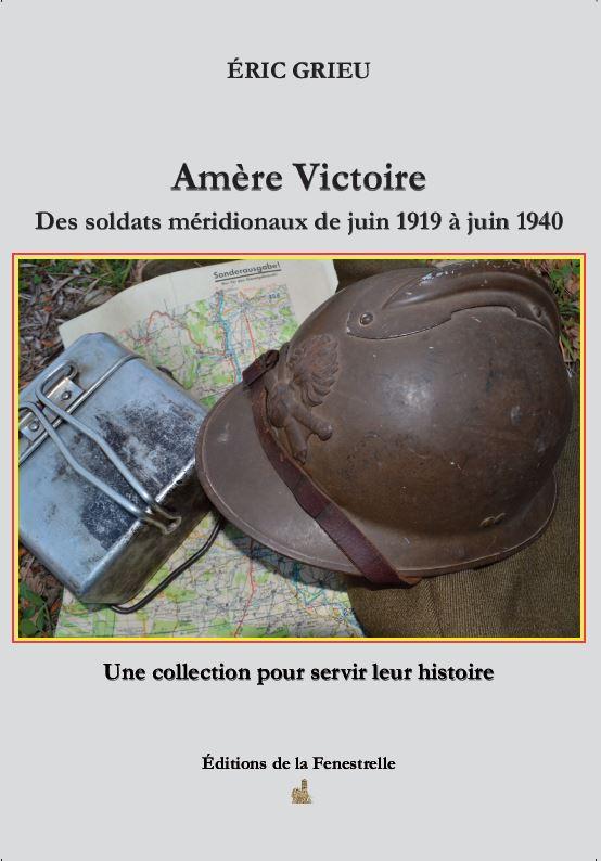 Amère victoire – Des soldats méridionaux de juin 1919 à juin 1940