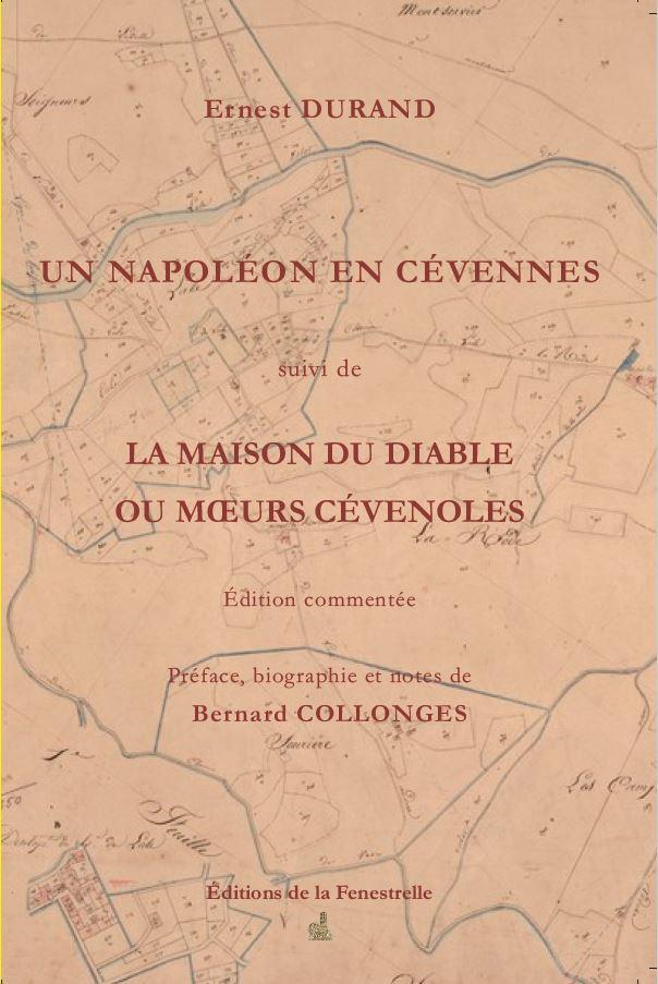 Un Napoléon des Cévennes suivi de La maison du Diable ou mœurs cévenoles