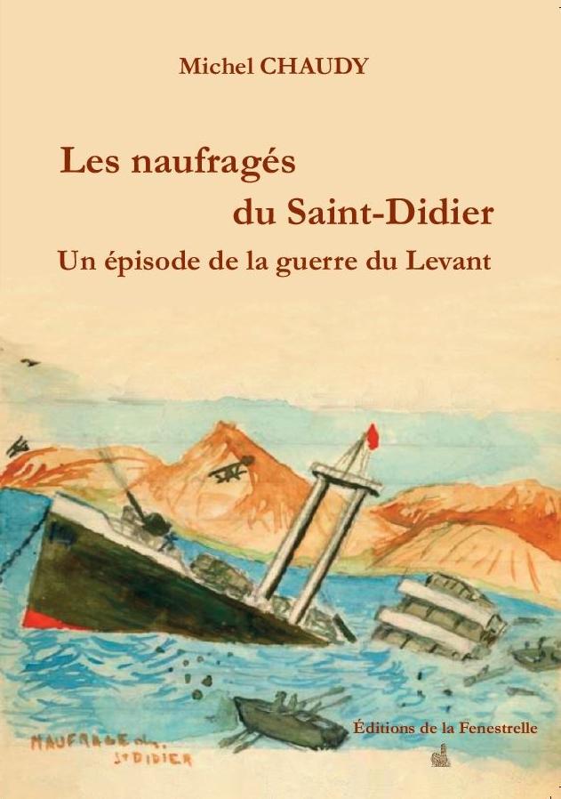 Les naufragés du Saint-Didier – Un épisode de la guerre du Levant
